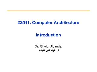 22541: Computer Architecture Introduction