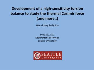 Development of a high-sensitivity torsion balance to study the thermal Casimir force (and more..)