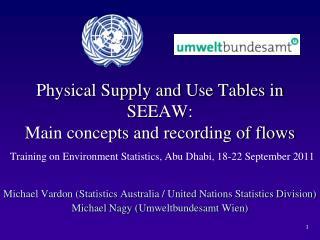 Michael Vardon (Statistics Australia / United Nations Statistics Division)