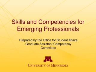 Skills and Competencies for Emerging Professionals