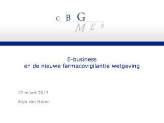 E-business  en de nieuwe farmacovigilantie wetgeving