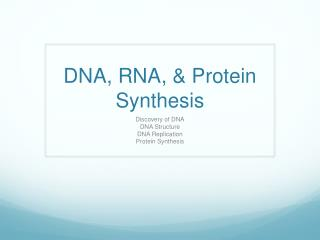 DNA, RNA, & Protein Synthesis