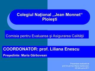 Colegiul National ,,Jean Monnet  Ploiesti