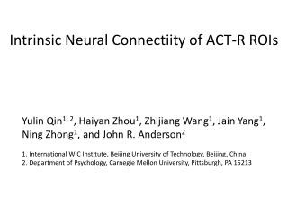 Intrinsic Neural Connectiity of ACT-R ROIs