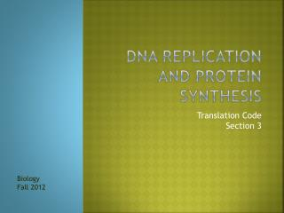 DNA Replication and Protein Synthesis