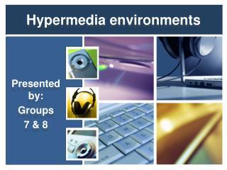 Hypermedia environments