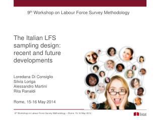The Italian LFS sampling design: recent and future developments
