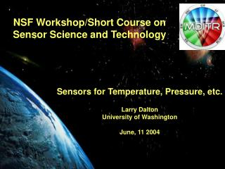 NSF Workshop/Short Course on Sensor Science and Technology