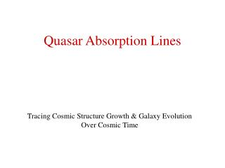 Quasar Absorption Lines