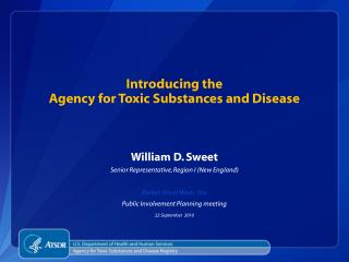 Introducing the Agency for Toxic Substances and Disease