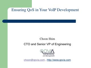 Ensuring QoS in Your VoIP Development
