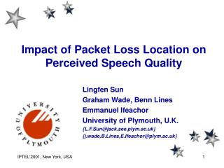 Impact of Packet Loss Location on Perceived Speech Quality