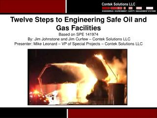 Twelve Steps to Engineering Safe Oil and Gas Facilities Based on SPE 141974