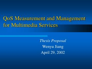 QoS Measurement and Management for Multimedia Services