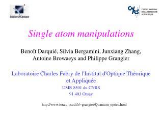 Laboratoire Charles Fabry de l'Institut d'Optique Théorique et Appliquée UMR 8501 du CNRS