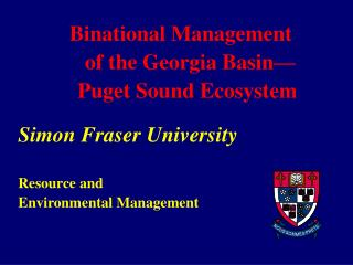 Binational Management   of the Georgia Basin— Puget Sound Ecosystem