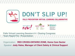 Falls Virtual Learning Session # 4  Closing Congress  Team Rapid Fire  Presentation