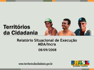 Relatório Situacional de Execução  MDA/Incra
