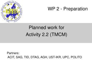 WP 2 - Preparation