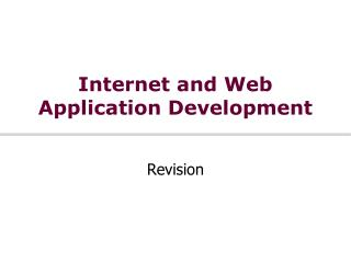 Internet and Web Application Development