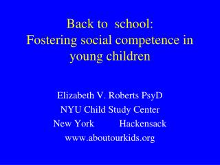 Elizabeth V. Roberts PsyD NYU Child Study Center New YorkHackensack aboutourkids