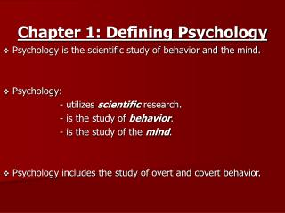 Chapter 1: Defining Psychology