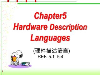 Chapter5   Hardware  Description  Languages