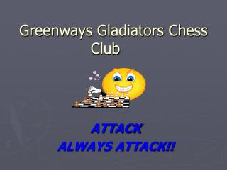 Greenways Gladiators Chess Club