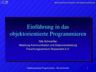 Einf�hrung in das objektorientierte Programmieren