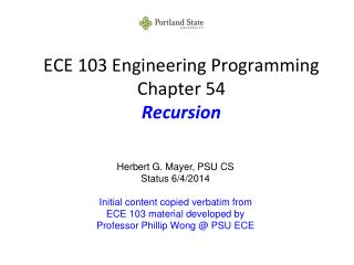 ECE 103 Engineering Programming Chapter 54 Recursion