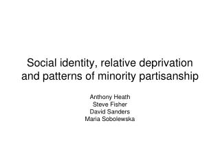 Social identity, relative deprivation and patterns of minority partisanship