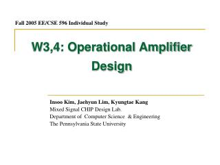 W3,4: Operational Amplifier Design