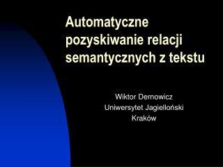 Wiktor Dernowicz Uniwersytet Jagielloński Kraków