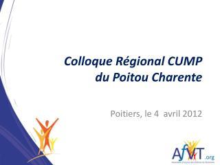 Colloque R�gional CUMP du Poitou Charente