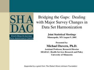 Bridging the Gaps:  Dealing with Major Survey Changes in Data Set Harmonization