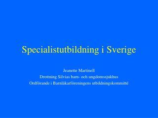 Specialistutbildning i Sverige