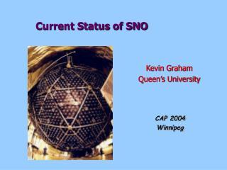 Current Status of SNO
