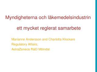 Myndigheterna och läkemedelsindustrin   ett mycket reglerat samarbete