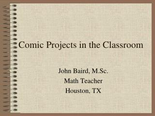 Comic Projects in the Classroom