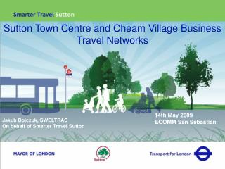 Sutton Town Centre and Cheam Village Business Travel Networks