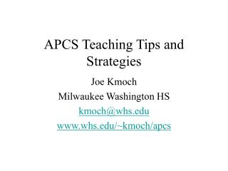 APCS Teaching Tips and Strategies