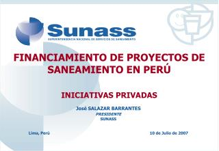 FINANCIAMIENTO DE PROYECTOS DE SANEAMIENTO EN PER�  INICIATIVAS PRIVADAS
