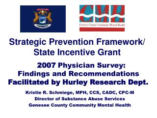 Strategic Prevention Framework/ State Incentive Grant