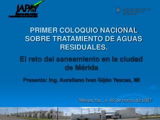 El reto del saneamiento en la ciudad de Mérida