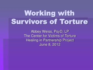 Working with Survivors of Torture
