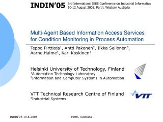 Multi-Agent Based Information Access Services for Condition Monitoring in Process Automation