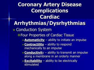 Coronary Artery Disease Complications Cardiac Arrhythmias/Dysrhythmias