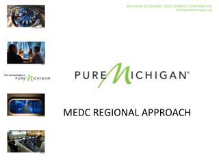 MEDC REGIONAL APPROACH