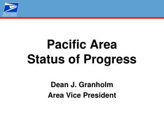 Pacific Area Status of Progress