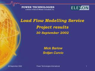 Load Flow Modelling Service Project results  30 September 2002